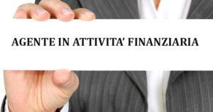L'AGENTE IN ATTIVITA' FINANZIARIA